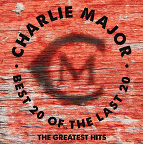 Charlie Major Best 20 of the Last 20 Years, Greatest Hits