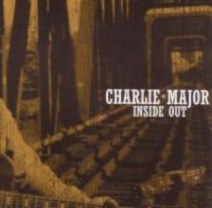 Charlie Major Inside Out