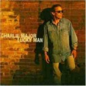 Charlie Major Lucky Man